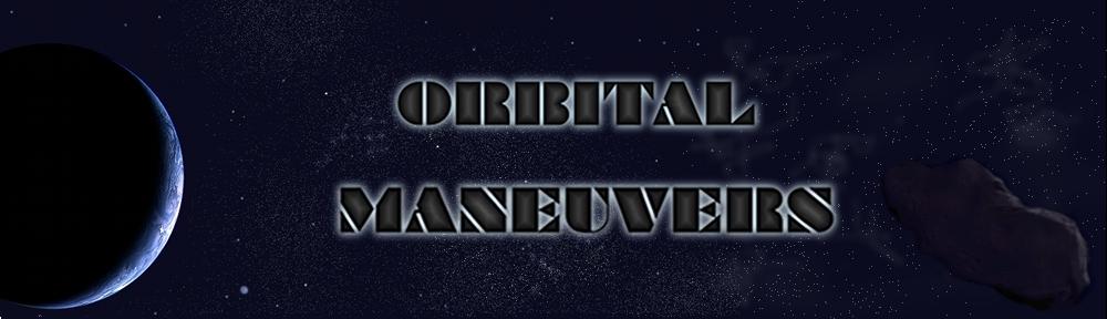 Orbital Maneuvers' Blog